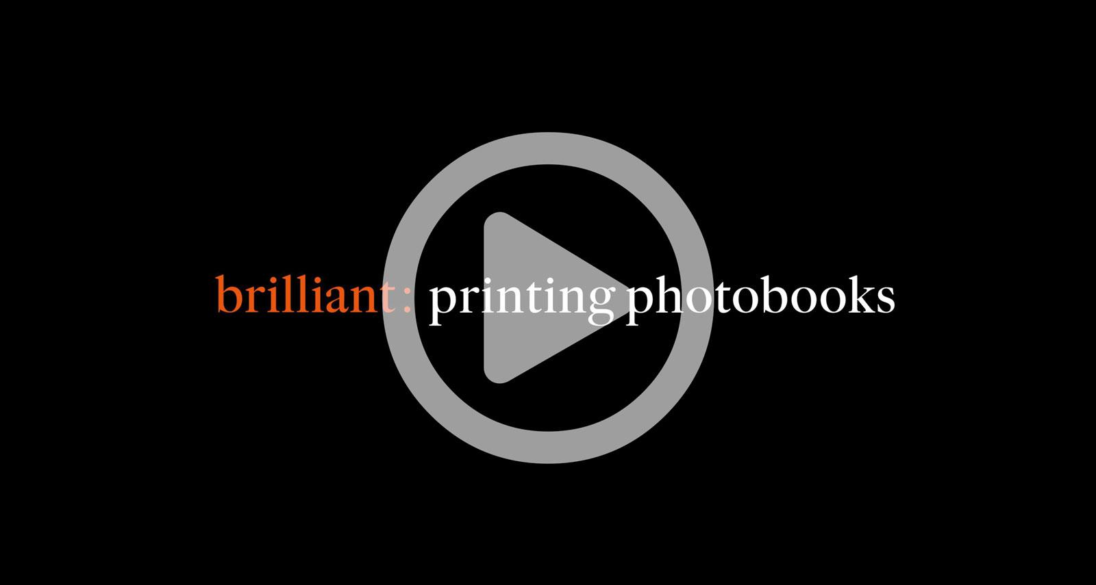 brilliant : photobook video blog